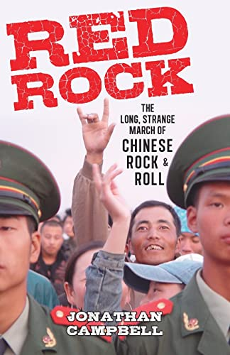 9789881998248: Red Rock: The Long, Strange March of Chinese Rock & Roll