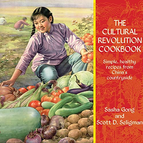 9789881998460: The Cultural Revolution Cookbook: Simple, Healthy Recipes from China's Countryside