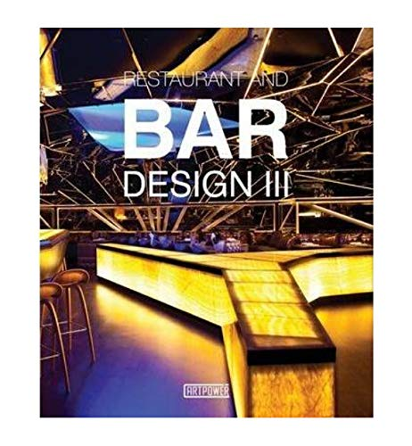 Restaurants and Bars Design Iii (Hardcover): Li Aihong