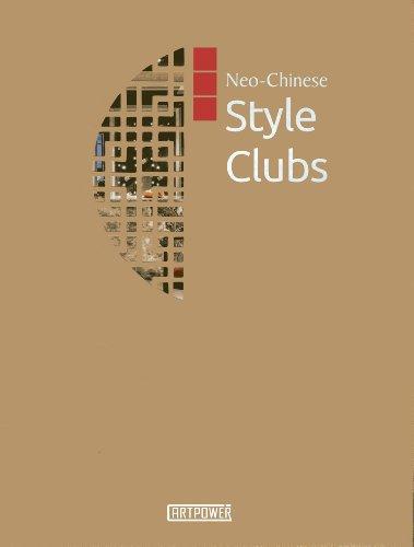 Neo-Chinese Style Clubs (Hardback): Weng Danzhi