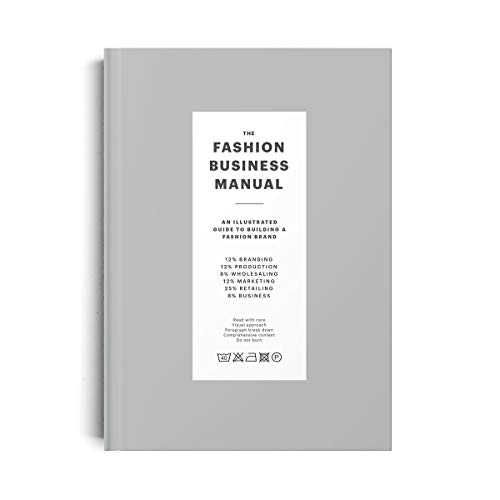 9789887710974: The Fashion Business Manual: An Illustrated Guide to Building a Fashion Brand