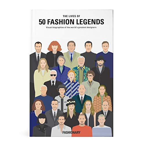 9789887711025: The Lives of 50 Fashion Legends: Visual biographies of the world's greatest designers