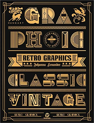 Retro Graphics 9789887757269 The modern yearning for vintage and classical design work is well-documented in Retro Graphics, an in-depth exploration of diverse appli