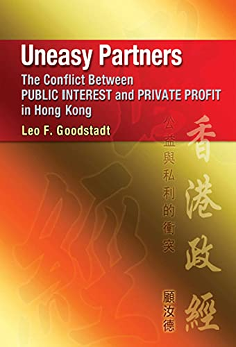 Uneasy Partners - The Conflict Between Public: Leo F. Goodstadt