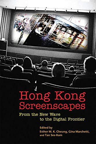 9789888028566: Hong Kong Screenscapes: From the New Wave to the Digital Frontier
