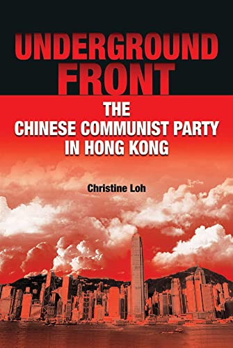 9789888028948: Underground Front: The Chinese Communist Party in Hong Kong