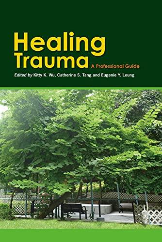 9789888028979: Healing Trauma: A Professional Guide