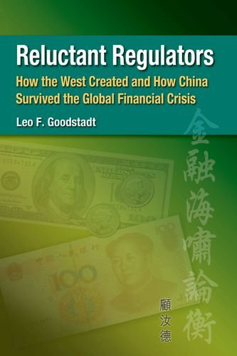 Reluctant Regulators – How the West Created: Goodstadt, Leo F.
