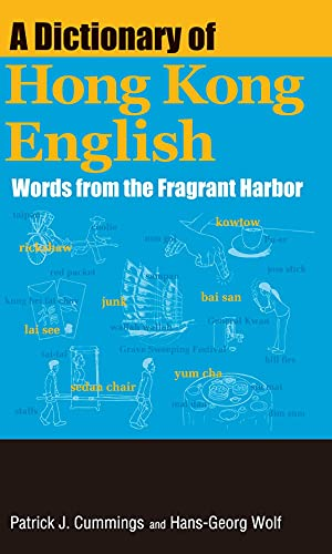 9789888083305: A Dictionary of Hong Kong English: Words from the Fragrant Harbor