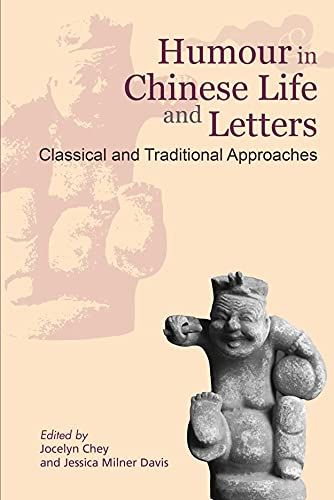 Humour in Chinese Life and Letters –: Davis, Jessica Milner/