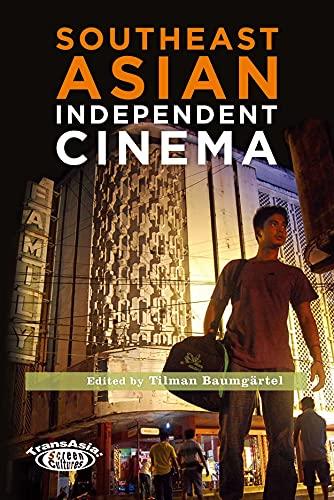 9789888083602: Southeast Asian Independent Cinema (TransAsia: Screen Cultures)