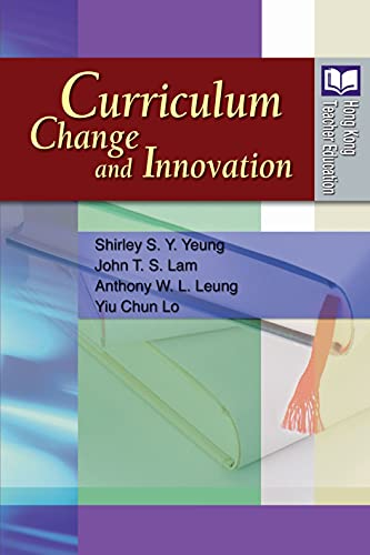 9789888139026: Curriculum Change and Innovation (Hong Kong Teacher Education)