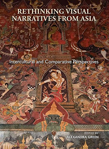 9789888139101: Rethinking Visual Narratives from Asia: Intercultural and Comparative Perspectives