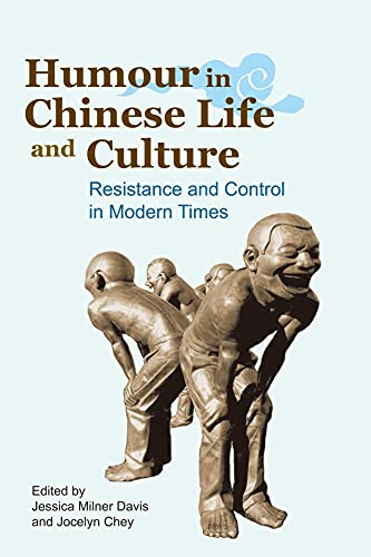 Humour in Chinese Life and Culture: Resistance: Milner Davis, Jessica