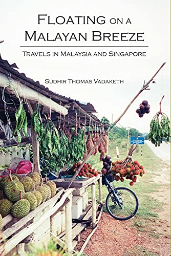 9789888139316: Floating on a Malayan Breeze: Travels in Malaysia and Singapore