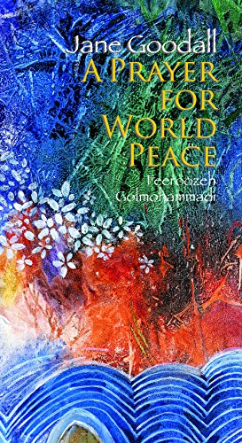 Prayer for World Peace: Jane Goodall and