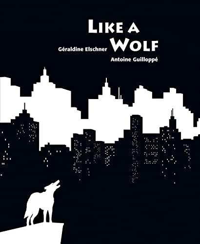 Like a Wolf: Elschner, Geraldine