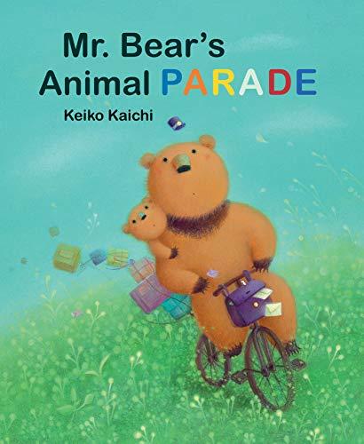 Mr. Bear's Animal Parade: Keiko Kaichi