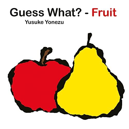 9789888240616: Guess What?—Fruit (Yonezu, Guess What?, board books)