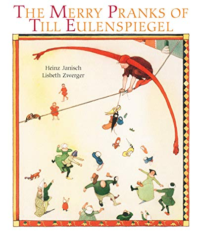 9789888341146: The Merry Pranks of Till Eulenspiegel (minedition Classic)
