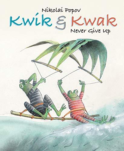 Kwik & Kwak: Never Give Up: Popov, Nikolai