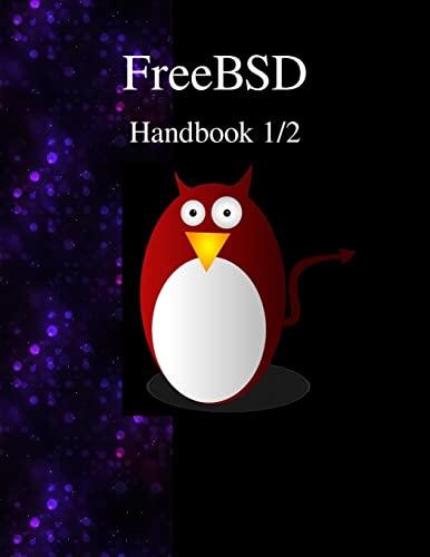 FreeBSD Handbook 1/2: FreeBSD Documentation Project