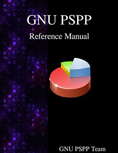 Gnu Pspp Reference Manual: Gnu Pspp Statistical: Team, Gnuu Pspp