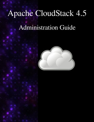 9789888381838: Apache CloudStack 4.5 Administration Guide
