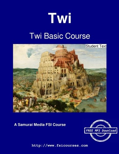 Twi Basic Course - Student Text: Redden, J. E.