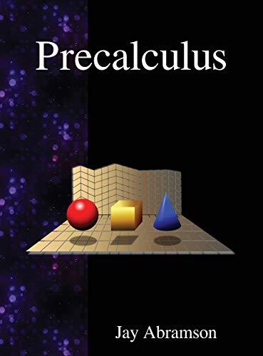9789888407446: Precalculus - AbeBooks - Jay Abramson: 9888407449
