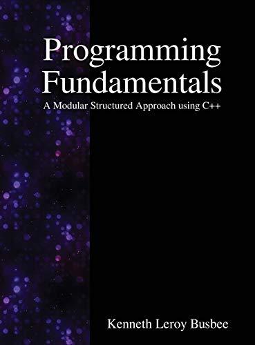 9789888407491: Programming Fundamentals: A Modular Structured Approach using C++