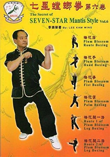 The secret of seven-star Mantis style (6): Lee Kam Wing