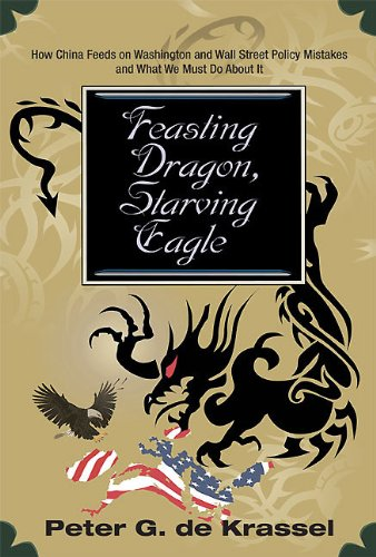 FEASTING DRAGON, STARVING EAGLE: Peter de Krassel