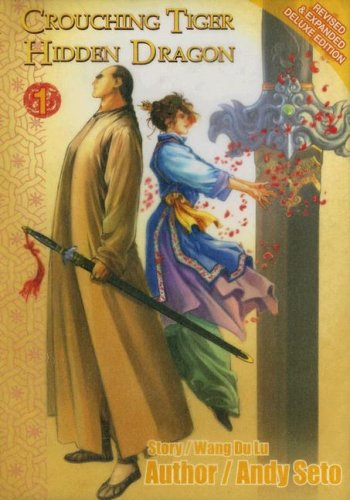 9789889797263: Crouching Tiger Hidden Dragon Volume 1 Revised & Expanded Deluxe
