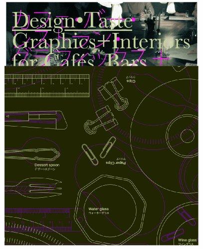 9789889822996: Design Taste: Graphics+Interiors for Cafés, Bars, and Restaurants
