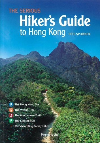 9789889826925: The Serious Hiker's Guide to Hong Kong