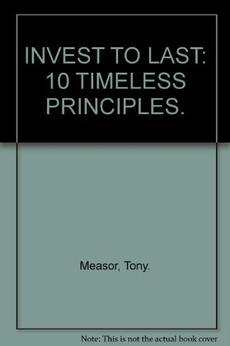 9789889834722: Invest to Last: 10 Timeless Principles
