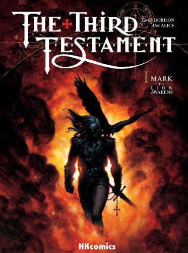 9789889843755: The Third Testament: Book I-Mark, The Lion Awakens (The Third Testament 1)