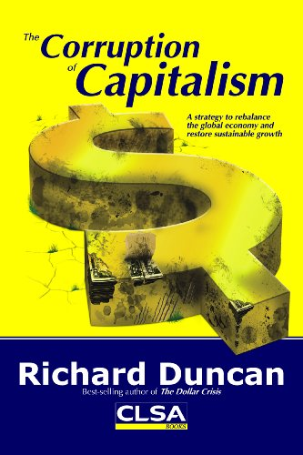9789889894245: The Corruption of Capitalism: A strategy to rebalance the global economy and restore sustainable growth