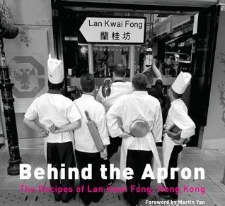 9789889938307: Behink the Apron: The Recipes of Lan Kwai Fong, Hong Kong
