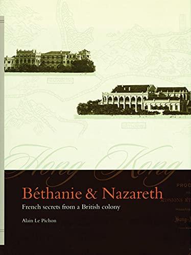 Béthanie & Nazareth: Béthanie and Nazareth: French: Le Pichon, Alain