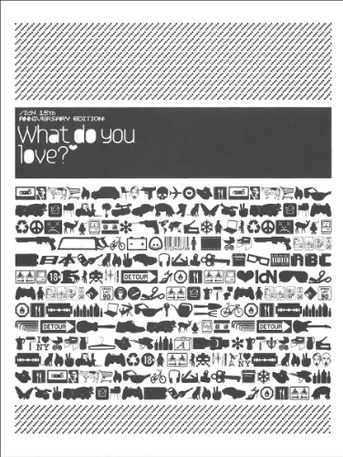 What Do You Love? idN 15th Anniversary.: ed. idN