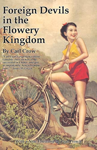 Foreign Devils in the Flowery Kingdom (Tales: Carl Crow