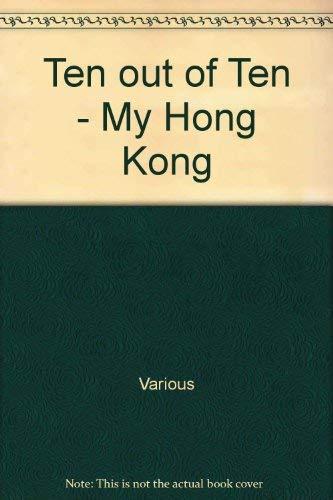 9789889979584: Ten out of Ten - My Hong Kong