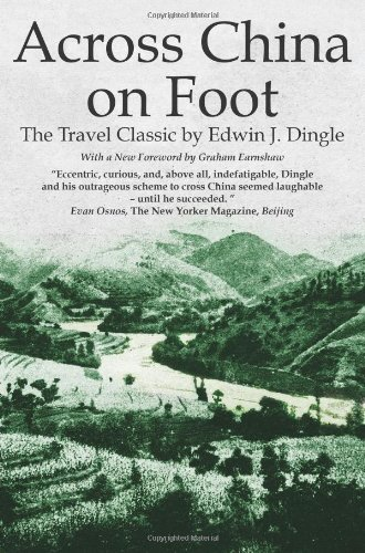 Across China on Foot (Paperback): Edwin J. Dingle