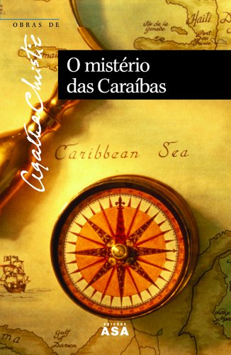 O Mistério Das Caraíbas - Christie, Agatha