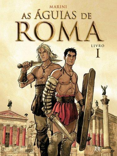 9789892314303: As Águias De Roma. Tomo 1