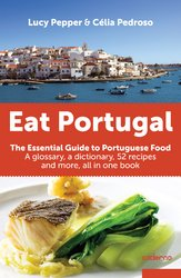 9789892315393: Eat Portugal. The essential guide to portuguese food