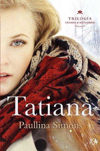 9789892325750: Tatiana Trilogia Tatiana & Alexander - Vol. II (Portuguese Edition)