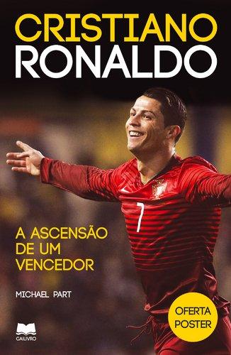 9789892326238: Cristiano Ronaldo. A Ascensão De Um Vencedor